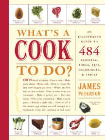 What's a Cook to Do?: An Illustrated Guide to 484 Essential Tips, Techniques, and Tricks