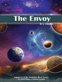 The Envoy: Volume 2 of the Evolution River Series