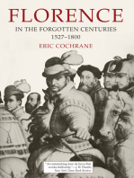 Florence in the Forgotten Centuries, 1527-1800