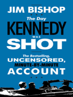 The Day Kennedy Was Shot