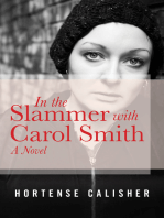 In the Slammer with Carol Smith