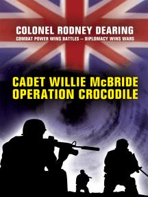 Cadet Willie McBride - Operation Crocodile