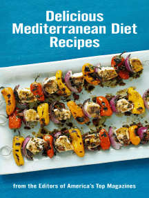 Delicious Mediterranean Diet Recipes: From the Editors of America's Top Magazines