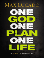 One God, One Plan, One Life