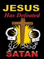 Jesus Has Defeated Satan