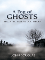 A Fog of Ghosts