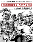 The Zombie Survival Guide: Recorded Attacks by Max Brooks - Excerpt Free download PDF and Read online