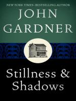 Stillness & Shadows