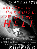 Welcome to Paradise, Now Go to Hell