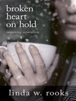Broken Heart on Hold