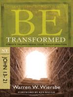 Be Transformed (John 13-21)