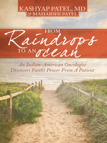 From Raindrops to an Ocean: An Indian-American Oncologist Discovers Faith's Power From A Patient