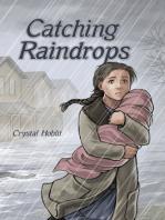 Catching Raindrops