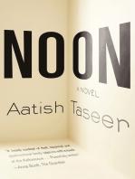 Noon: A Novel