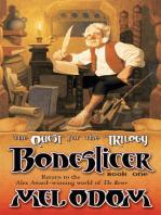 Boneslicer