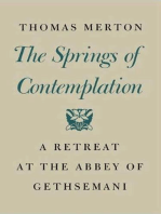 The Springs of Contemplation: A Retreat at the Abbey of Gethsemani