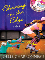 Skating on the Edge: A Mystery