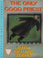 The Only Good Priest
