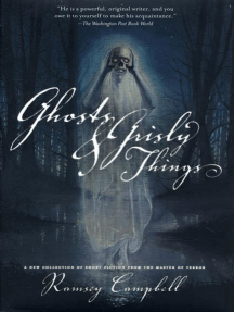 Ghosts and Grisly Things by Ramsey Campbell - Read Online