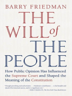 The Will of the People: How Public Opinion Has Influenced the Supreme Court and Shaped the Meaning of the Constitution