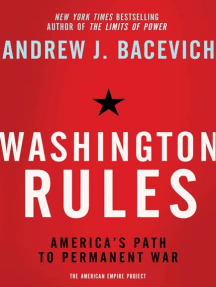 Washington Rules: America's Path to Permanent War