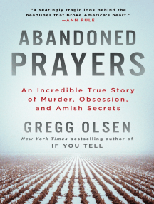 Abandoned Prayers: An Incredible True Story of Murder, Obsession, and Amish Secrets