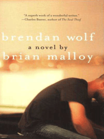 Brendan Wolf: A Novel
