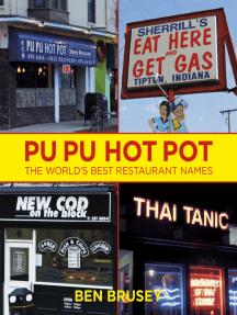 Pu Pu Hot Pot: The World's Best Restaurant Names