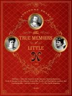 The True Memoirs of Little K