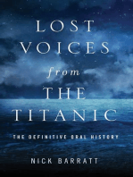 Lost Voices from the Titanic: The Definitive Oral History