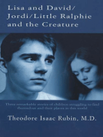 Lisa and David / Jordi / Little Ralphie and the Creature
