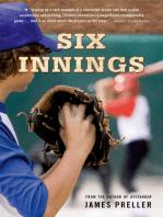 Six Innings