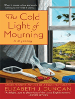 The Cold Light of Mourning