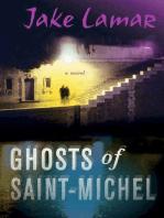 Ghosts of Saint-Michel