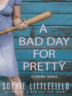 A Bad Day for Pretty