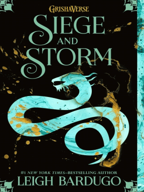 Siege and Storm by Leigh Bardugo - Read Online