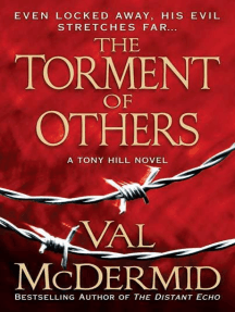 The Torment of Others: A Tony Hill Novel