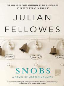 Snobs: A Novel