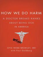 How We Do Harm