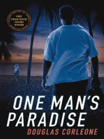 One Man's Paradise
