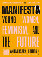 Manifesta [10th Anniversary Edition]: Young Women, Feminism, and the Future