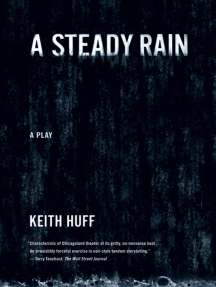 A Steady Rain: A Play