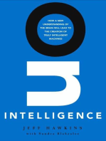 On Intelligence: How a New Understanding of the Brain Will Lead to the Creation of Truly Intelligent Machines