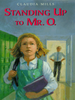 Standing Up to Mr. O.