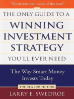 The Only Guide to a Winning Investment Strategy You'll Ever Need: The Way Smart Money Preserves Wealth Today