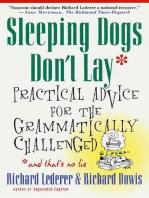 Sleeping Dogs Don't Lay