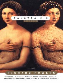Galatea 2.2: A Novel