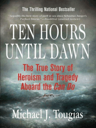 Ten Hours Until Dawn: The True Story of Heroism and Tragedy Aboard the Can Do by Thomas Herrmann cover