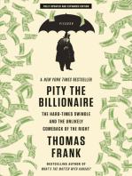 Pity the Billionaire