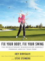 Fix Your Body, Fix Your Swing